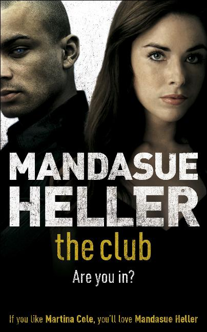 The Club By: Mandasue Heller