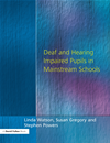 Deaf And Hearing Impaired Pupils In Mainstream Schools