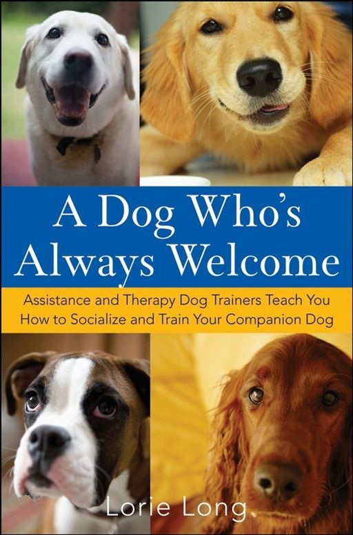 A Dog Who's Always Welcome