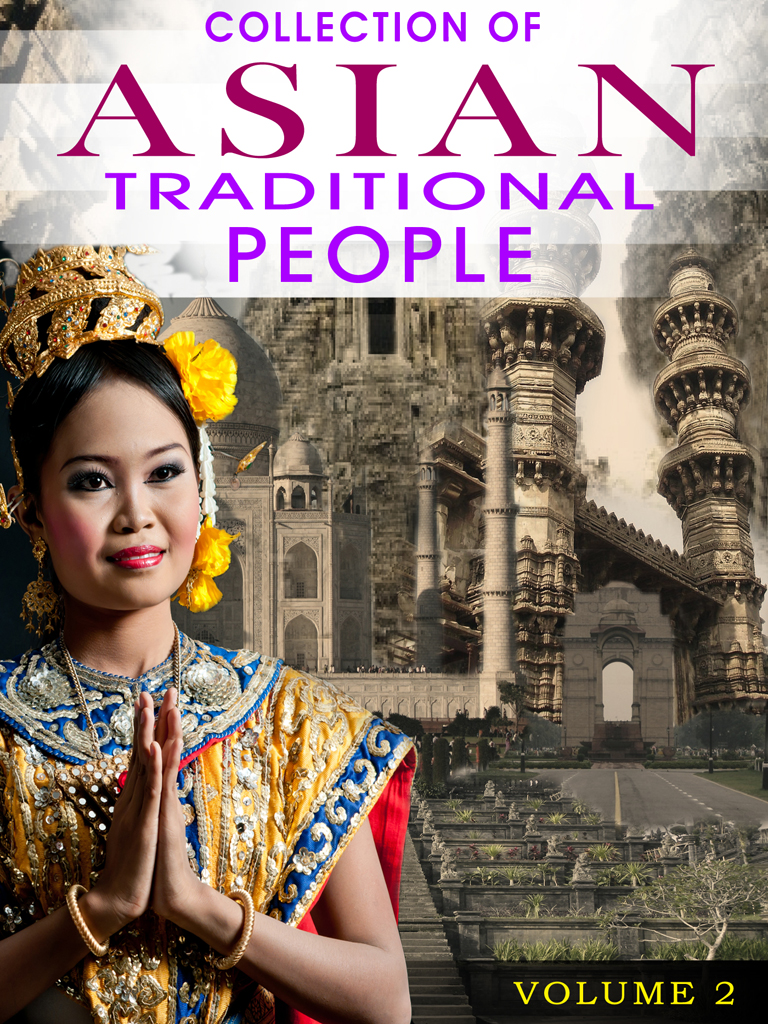 Collection Of Asian Traditional People Volume 2