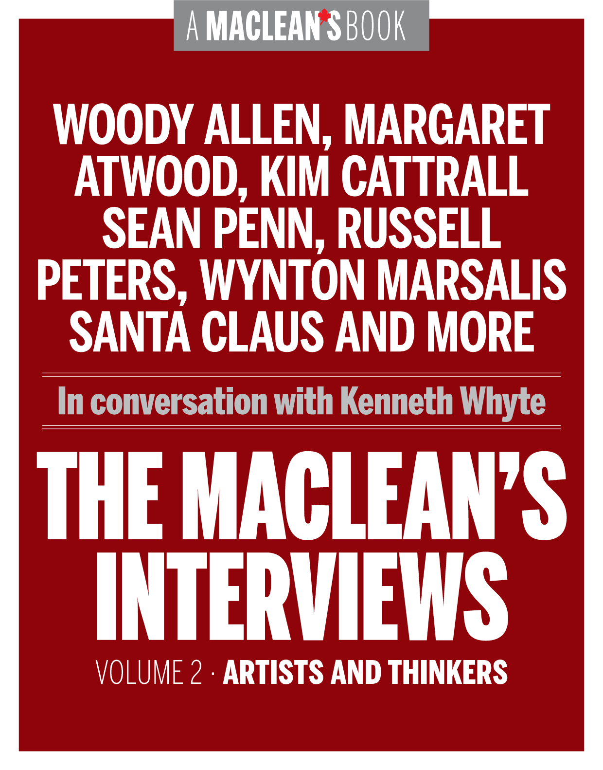 The Macleans Interviews, Volume 2: Artists and Thinkers