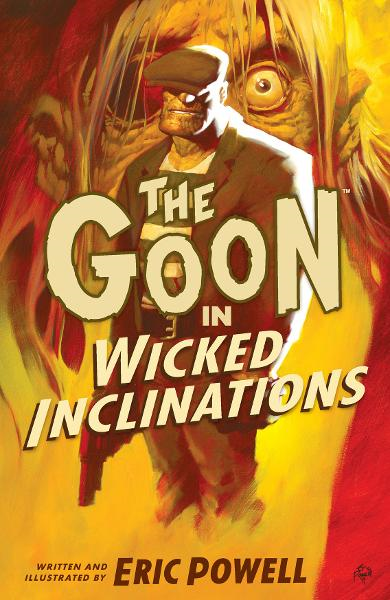 The Goon Volume 5: Wicked Inclinations 2nd Edition