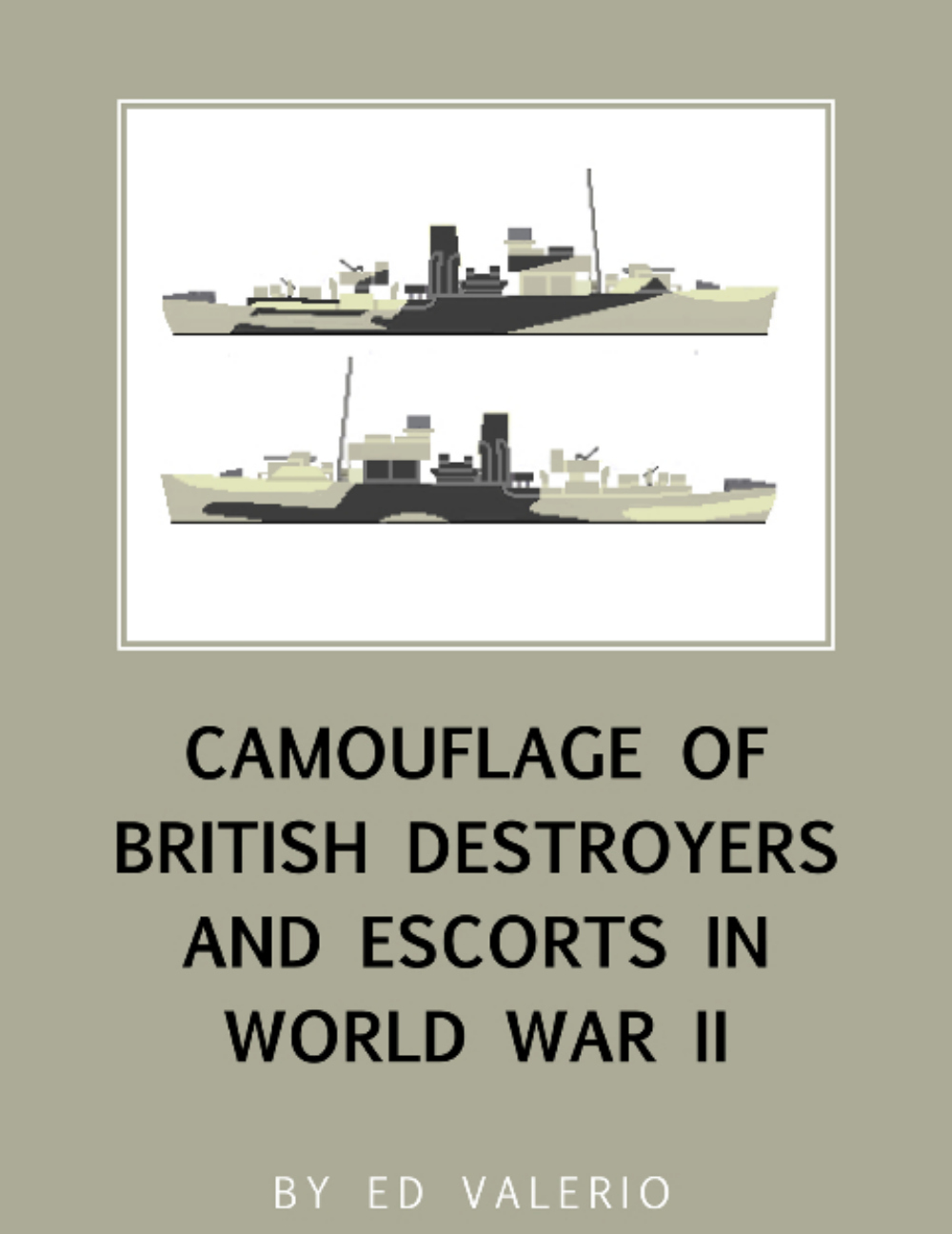 Camouflage of British Destroyers and Escorts in World War II