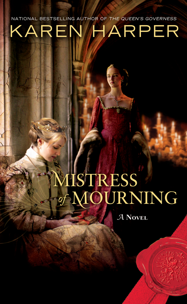 Mistress of Mourning By: Karen Harper