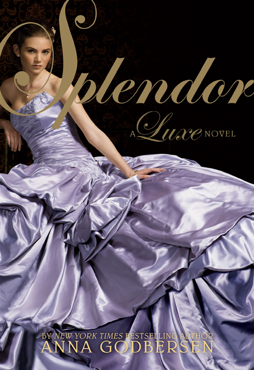 Splendor: A Luxe Novel