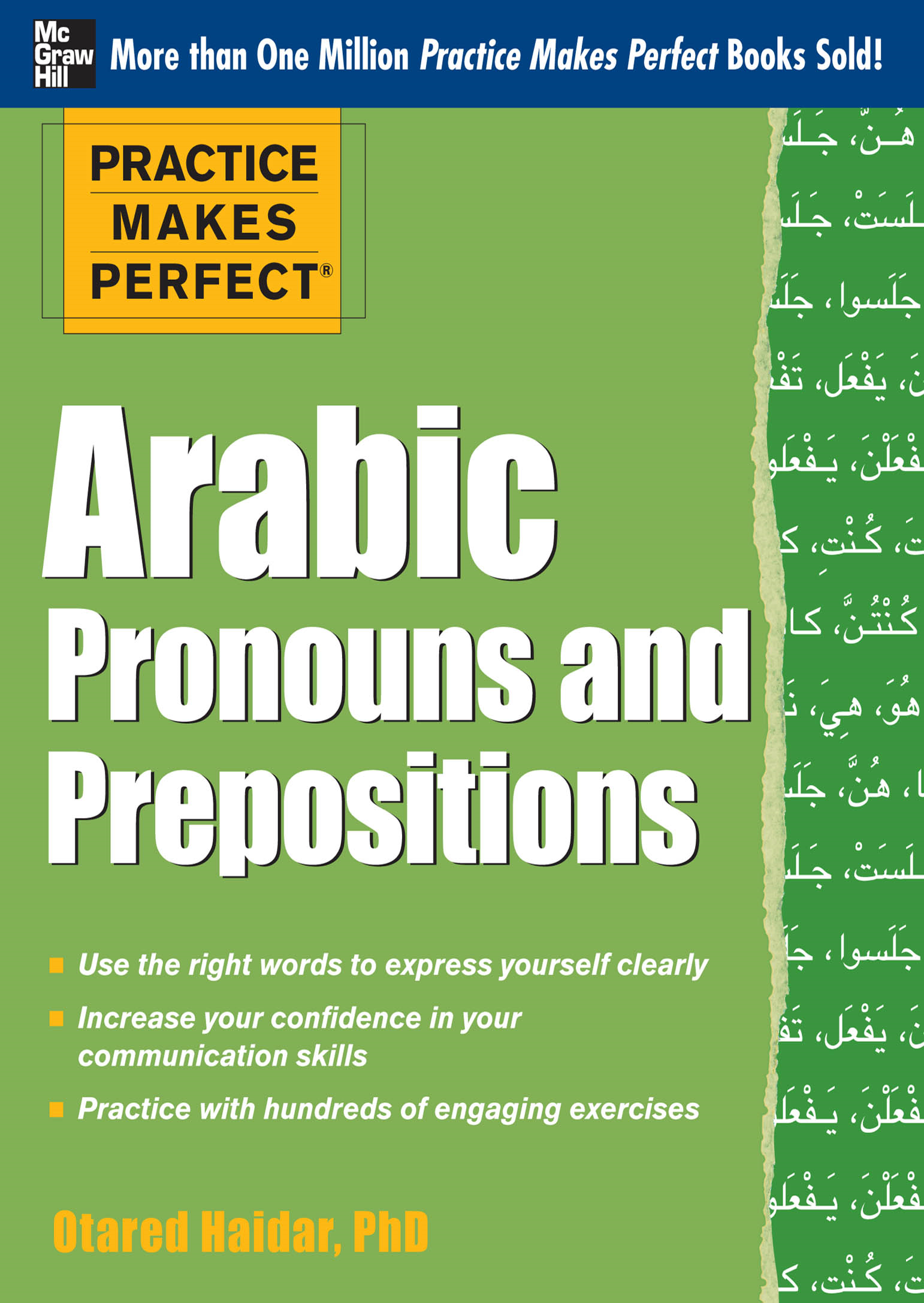 Practice Makes Perfect Arabic Pronouns and Prepositions By: Otared Haidar