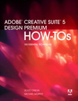 Adobe Creative Suite 5 Design Premium How-Tos: 100 Essential Techniques By: Michael Murphy,Scott Citron