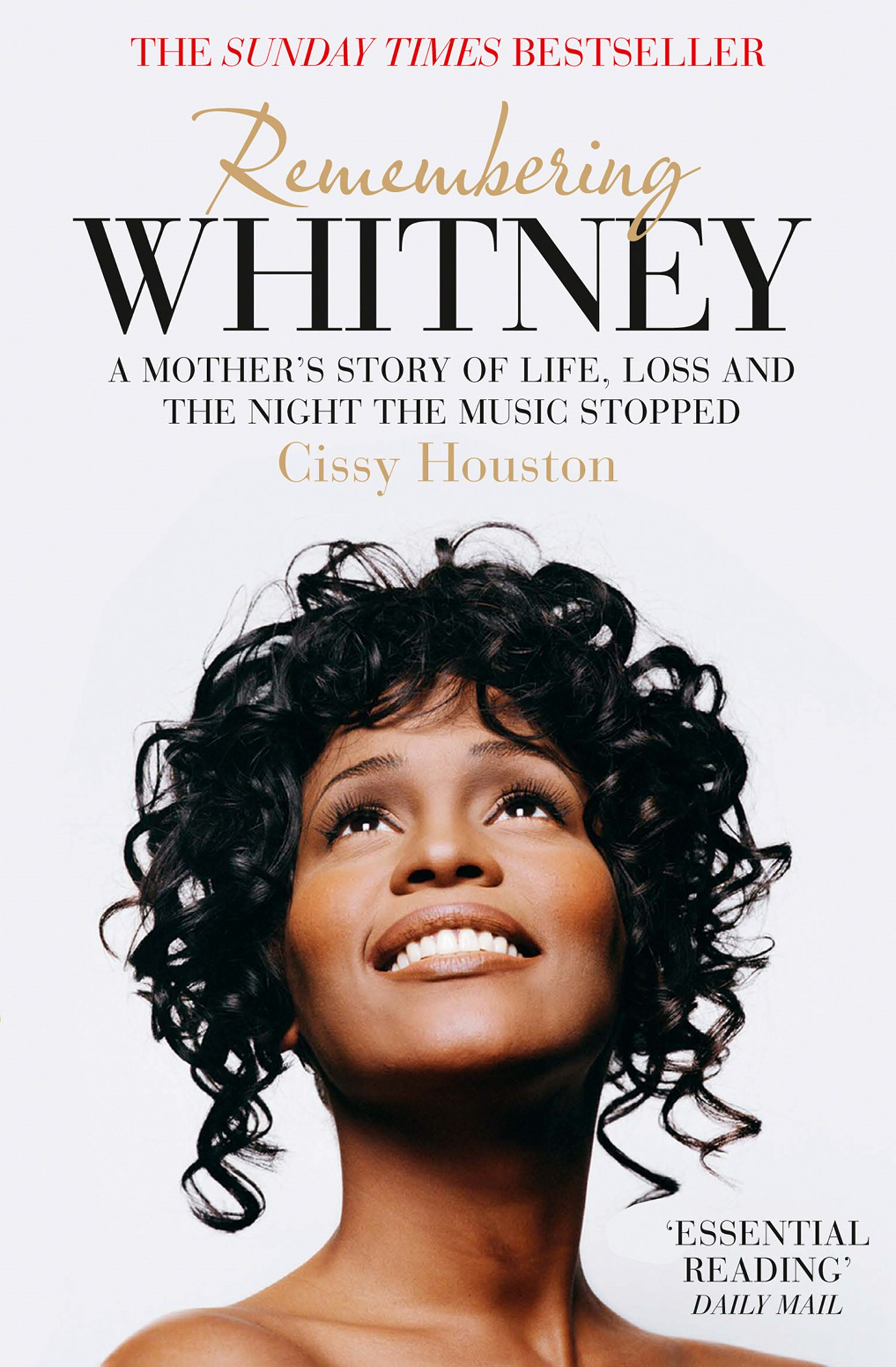 Remembering Whitney: A Mother?s Story of Love,  Loss and the Night the Music Died