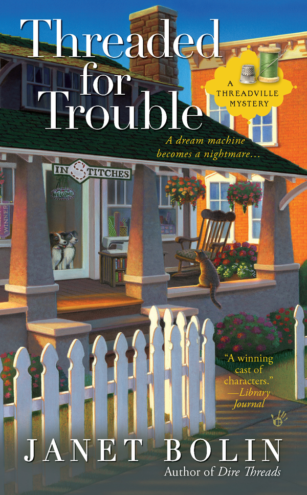 Threaded for Trouble By: Janet Bolin