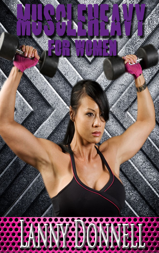 The Art of Muscle Heavy for Women