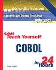 Sams Teach Yourself COBOL in 24 Hours