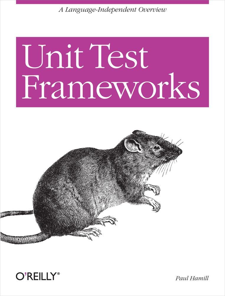 Unit Test Frameworks By: Paul Hamill