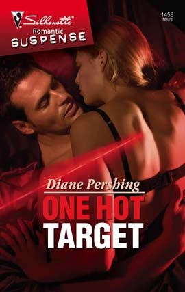 One Hot Target By: Diane Pershing