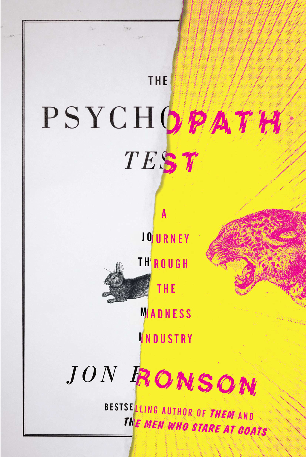 The Psychopath Test By: Jon Ronson