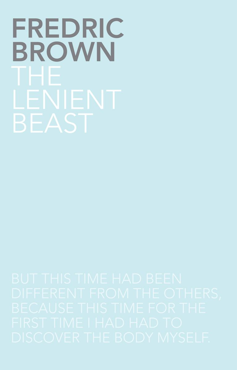 The Lenient Beast By: Fredric Brown