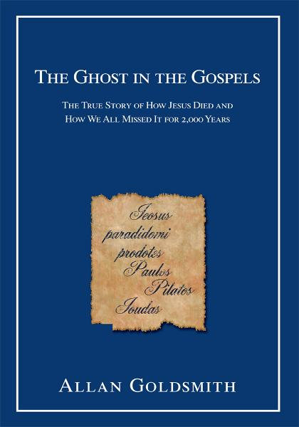 The Ghost in the Gospels By: Leon Zitzer