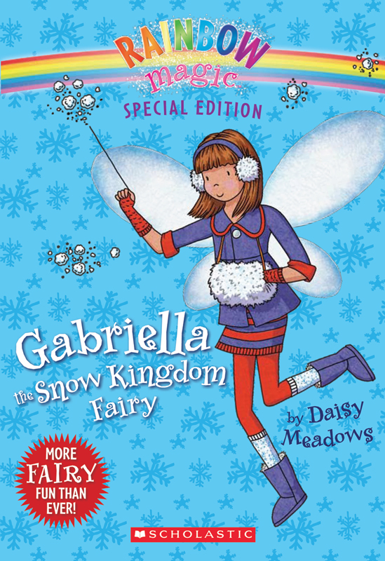 Rainbow Magic Special Edition: Gabriella the Snow Kingdom Fairy