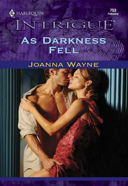 As Darkness Fell By: Joanna Wayne
