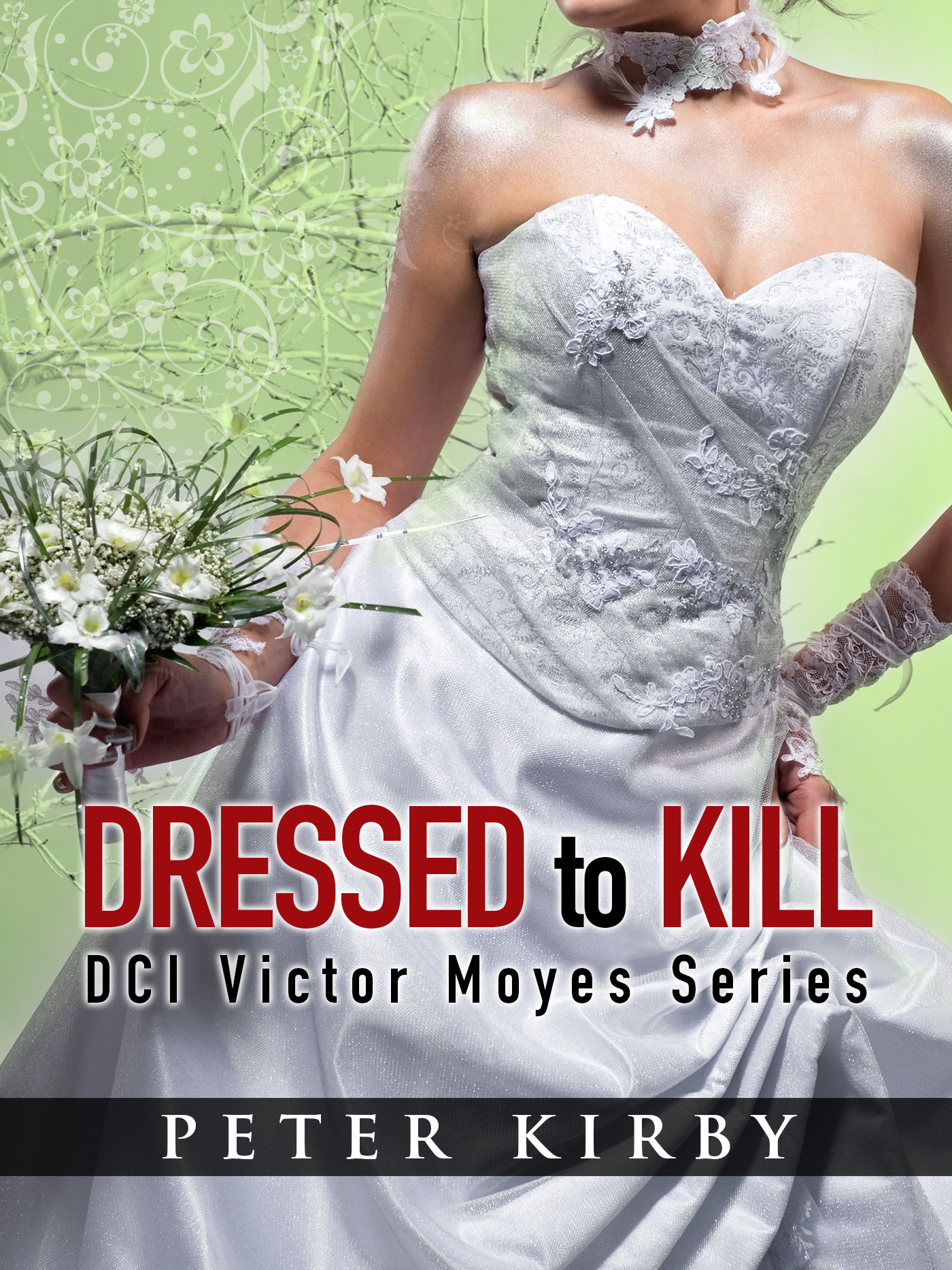 Dressed To Kill By: Peter Kirby