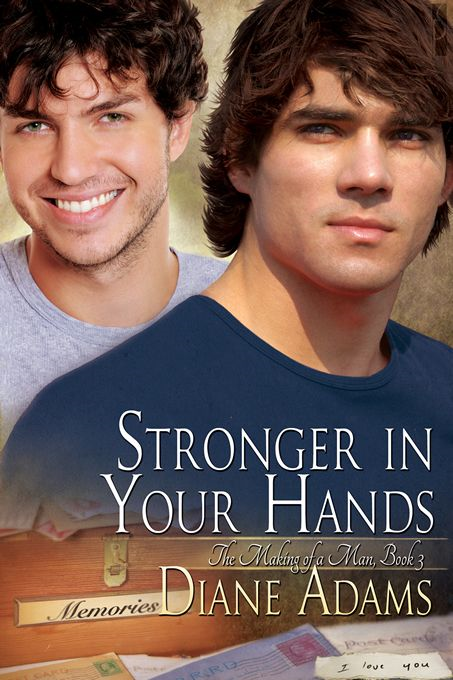 Stronger In Your Hands (The Making of a Man #3)