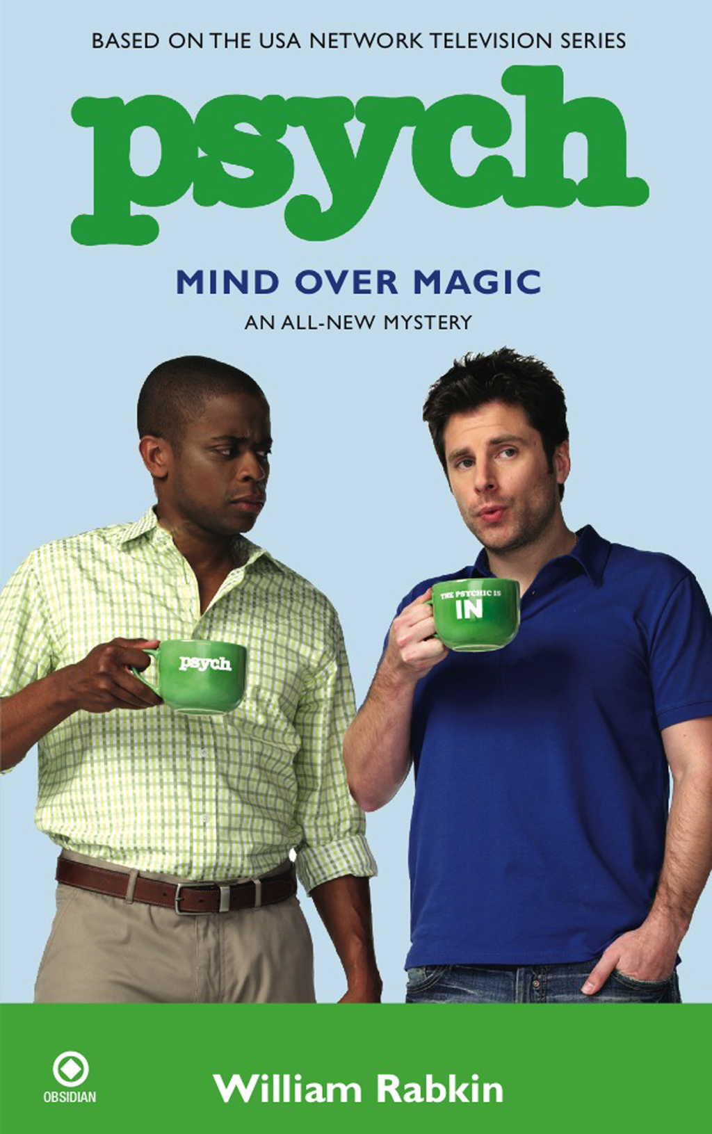 Psych: Mind Over Magic By: William Rabkin