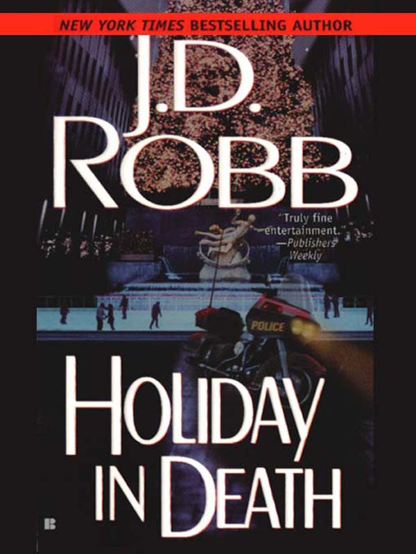 Holiday in Death By: J.D. Robb,Nora Roberts