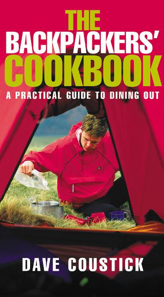 Backpacker's Cookbook By: Dave Coustick