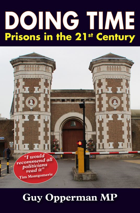 Doing Time: Prisons in the 21st Century By: Guy Opperman MP