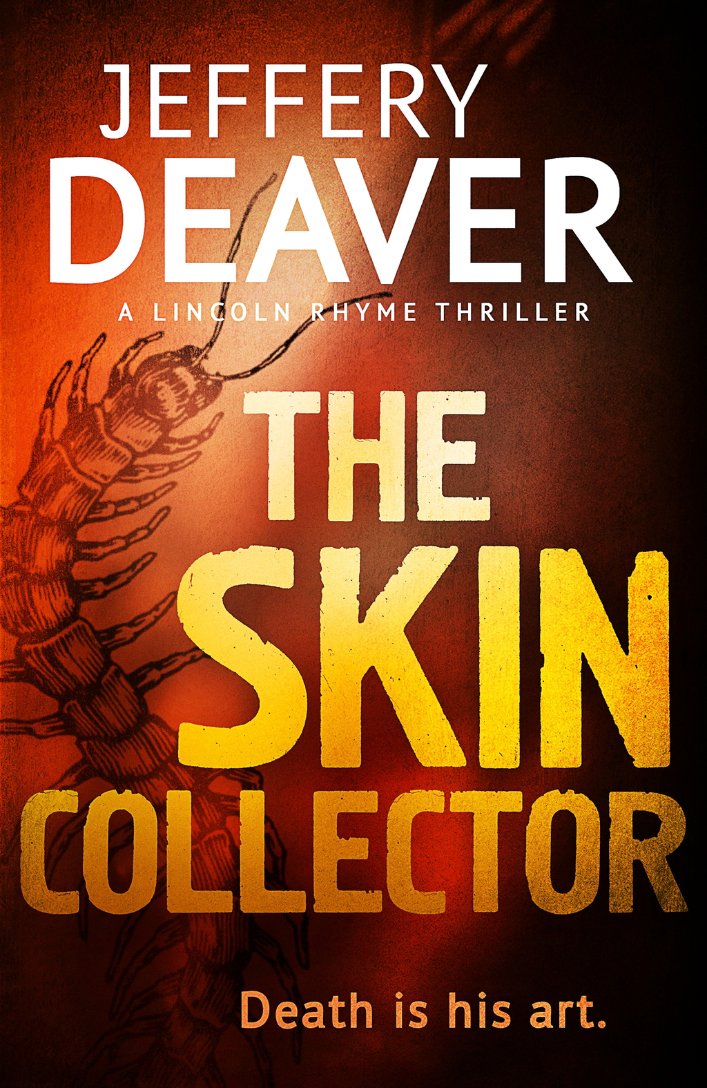 The Skin Collector Lincoln Rhyme Book 11