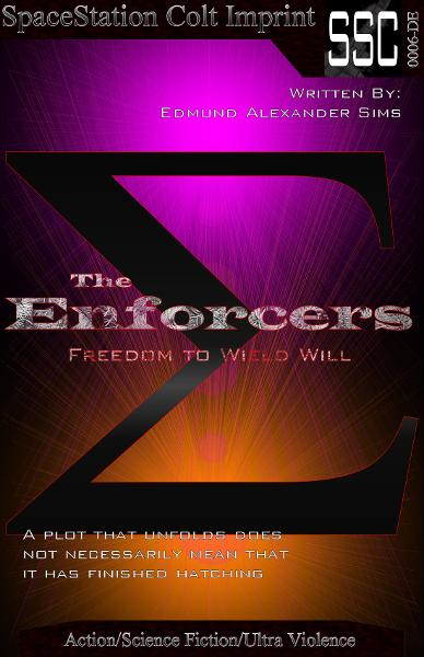 The Enforcers: Freedom to Wield Will