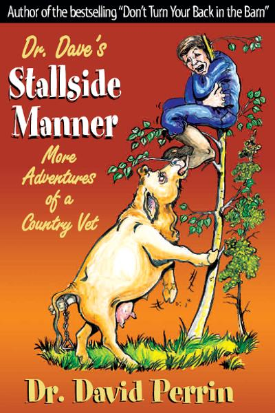 Dr. Dave's Stallside Manner By: Dr. David Perrin