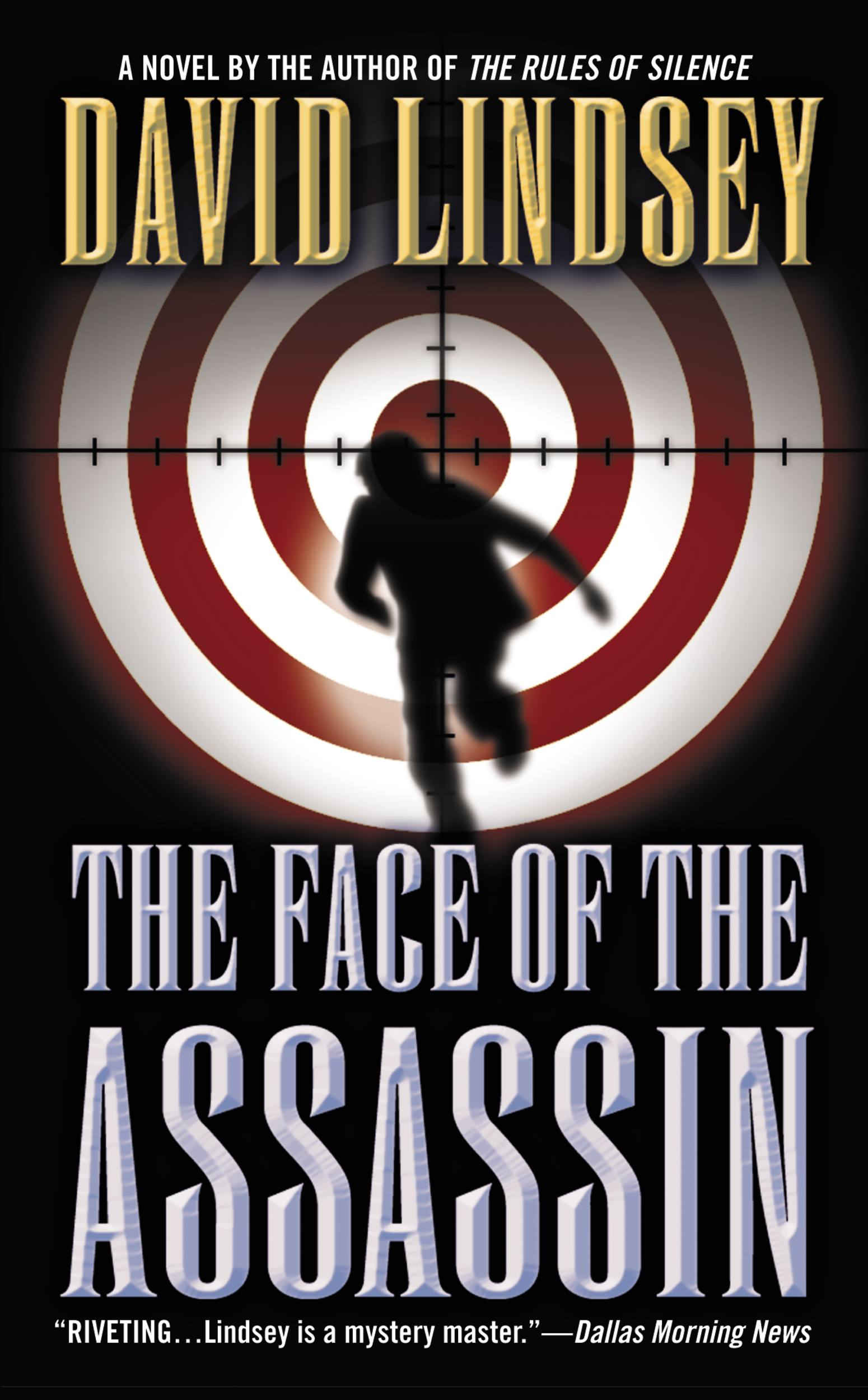 The Face of the Assassin By: David Lindsey