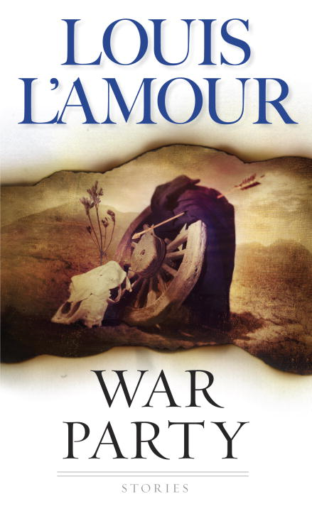 War Party By: Louis L'Amour
