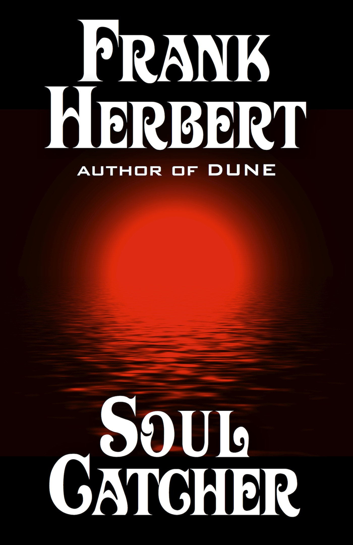 Soul Catcher By: Frank Herbert