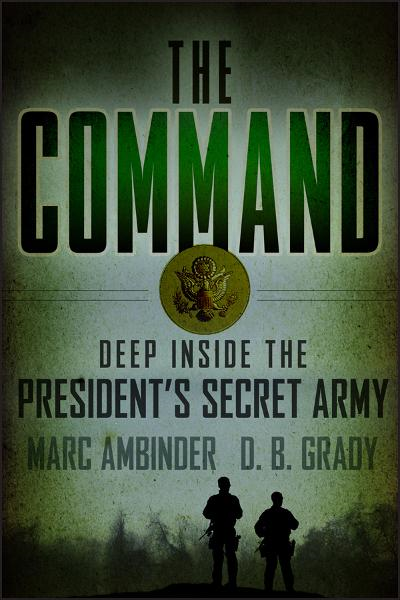 The Command By: D. B. Grady,Marc Ambinder