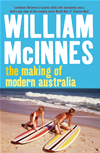 The Making Of Modern Australia: