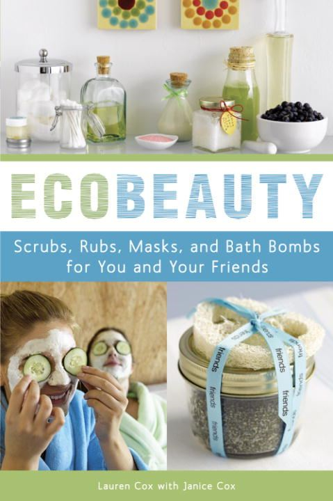 EcoBeauty By: Janice Cox,Lauren Cox