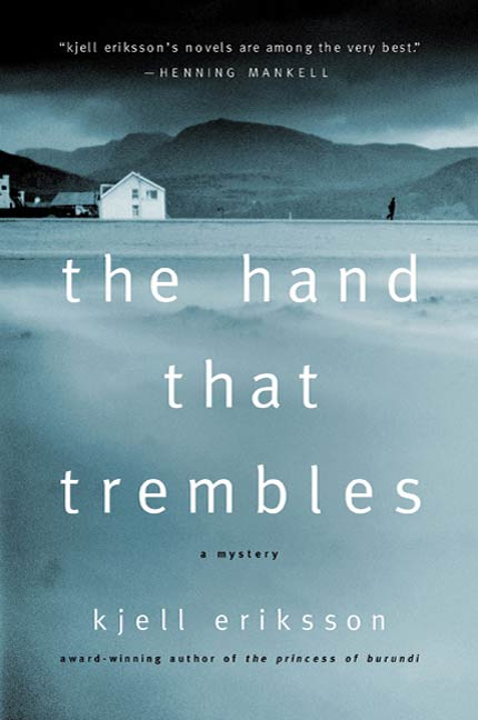 The Hand That Trembles By: Kjell Eriksson