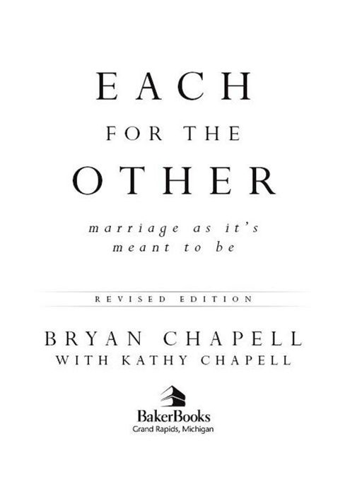 Each for the Other By: Bryan Chapell,Kathy Chapell