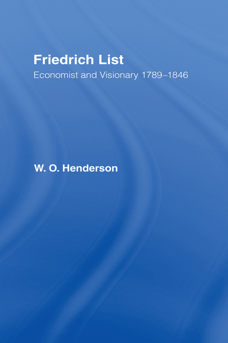 Friedrich List Economist and Visionary 1789-1846