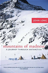 Mountains Of Madness: A Journey Through Antarctica