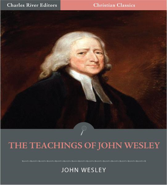 The Teachings of John Wesley