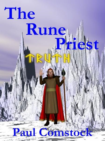 The Rune Priest By: Paul Comstock