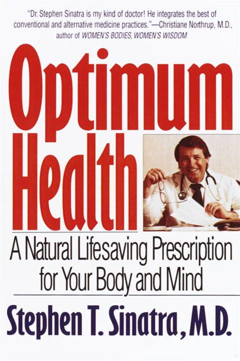 Optimum Health By: Stephen T. Sinatra