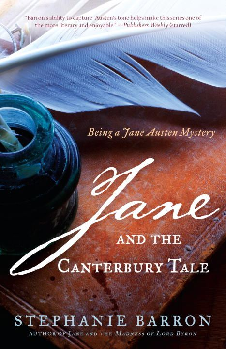 Jane and the Canterbury Tale By: Stephanie Barron