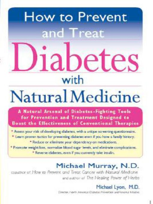 How to Prevent and Treat Diabetes with Natural Medicine By: Michael Lyons,Michael Murray