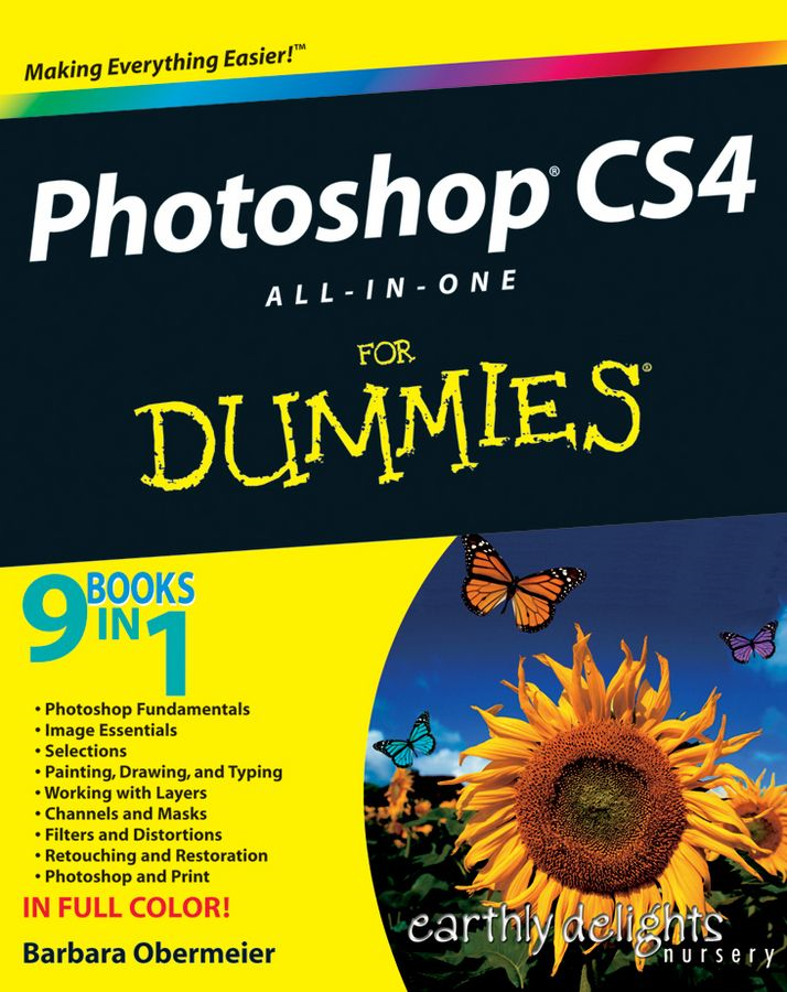 Photoshop CS4 All-in-One For Dummies By: Barbara Obermeier