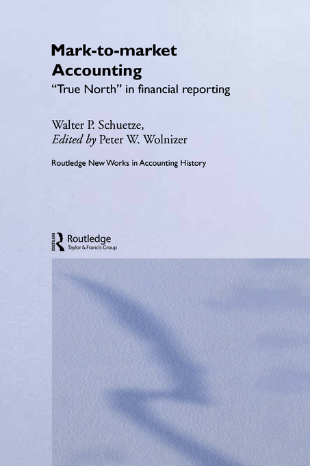 Mark to Market Accounting 'True North' in Financial Reporting