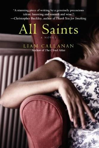All Saints By: Liam Callanan