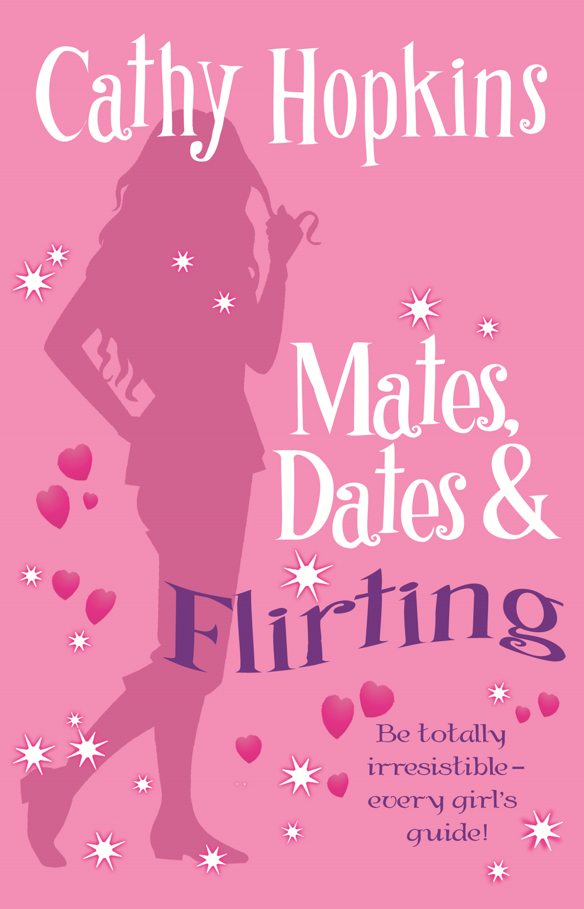 Mates, Dates ad Flirting By: Cathy Hopkins